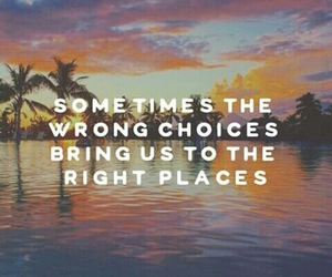 choice, place, and quote image