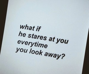 love, quotes, and stare image
