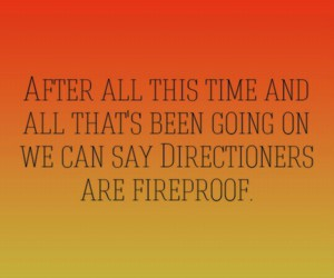 fireproof, it's been so long, and one direction image