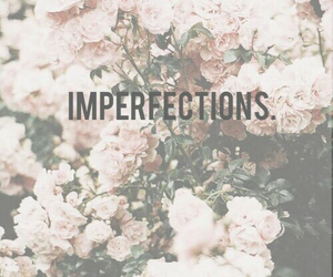 imperfection, flowers, and rose image