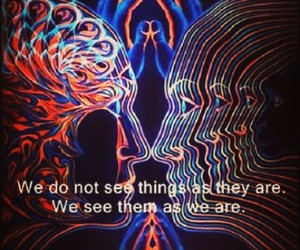 as we are and see things image