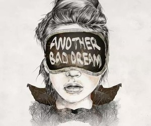 Dream, girl, and bad image