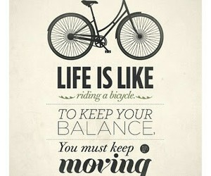 life, quotes, and bicycle image