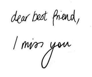 best friend, miss, and quotes image