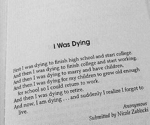 quotes, life, and dying image