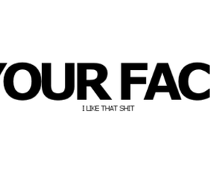 face, shit, and text image