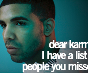Drake, karma, and quote image