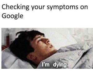 funny, google, and symptoms image