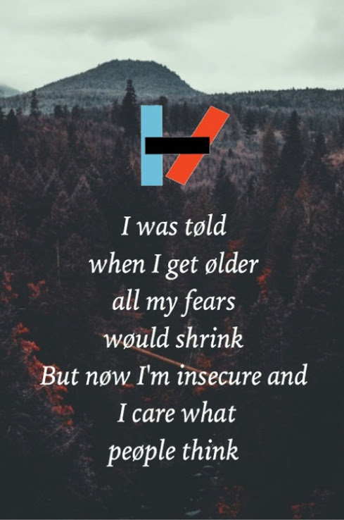 I was told when I get older all my fears would shrink...