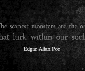 quote, monster, and edgar allan poe image