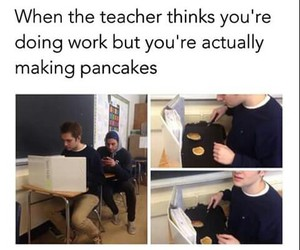 pancakes, school, and funny image