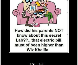 Dexter, duh, and funny image