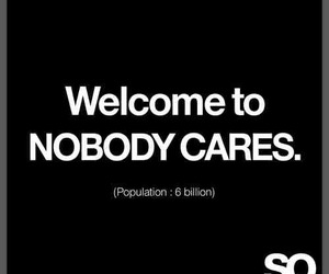 nobody, population, and sarcasm image