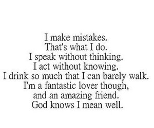 me, that's who i am, and mistakes image