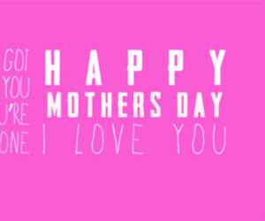mothers day, mothers day pictures, and mothers day pics image