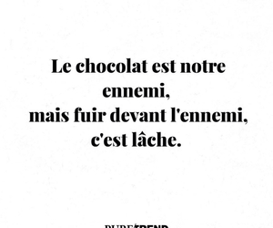 quotes, ennemi, and chocolat image
