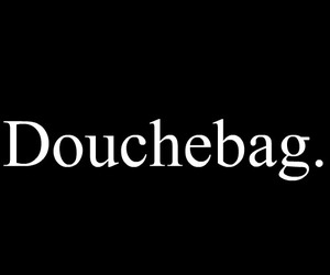 douche, tumblr, and typography image