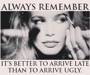 makeup, quote, and ugly image