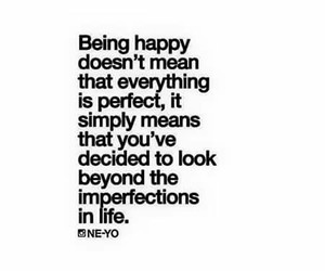 happy, imperfections, and life image