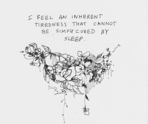 quotes, sleep, and tired image