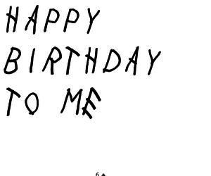 bday, birthday, and Drake image