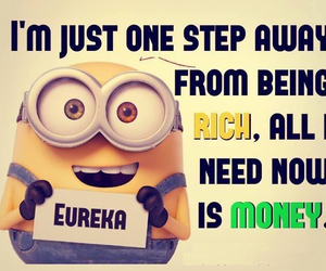 minions, money, and rich image