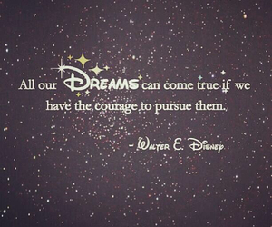 Dream, disney, and quotes image