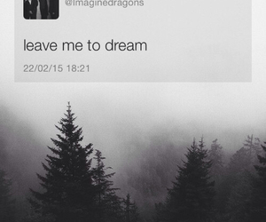 Dream, imagine dragons, and quote image