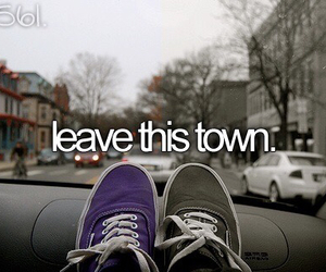 leave, town, and bucket list image