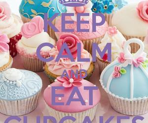 cupcake, keep calm, and eat image