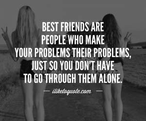 best friends, quotes, and sayings image
