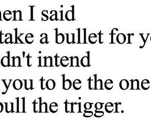 sad, bullet, and quote image