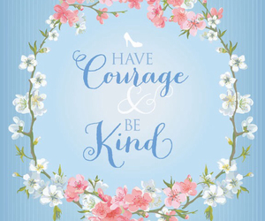 cinderella, courage, and quotes image