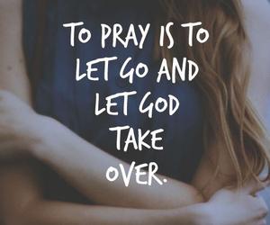 god, pray, and faith image