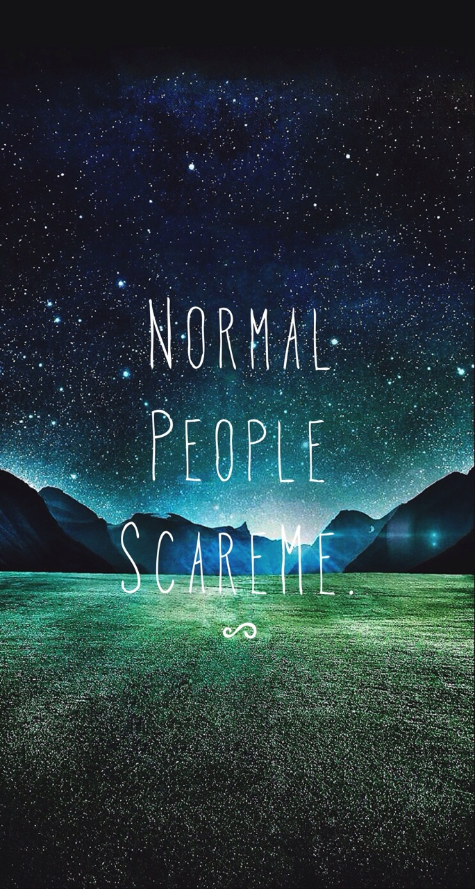 Normal People Scare Me Discovered By Chandlor Stromire