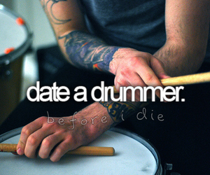 date, drummer, and before i die image