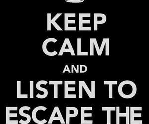 escape the fate and keep calm image