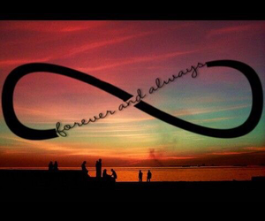 forever, always, and infinity image