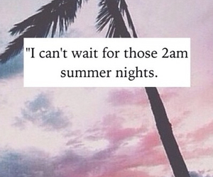 summer, night, and 2am image