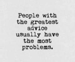 advice, problem, and quote image
