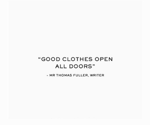 quote, fashion, and clothes image