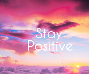 quotes and stay possitive image