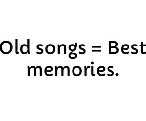 memories, song, and Best image
