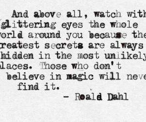 quotes, magic, and Roald Dahl image
