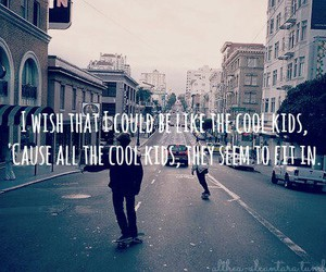 cool, cool kids, and quotes image