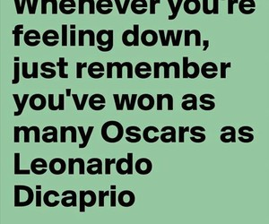 depressed, leonardo dicaprio, and feeling down image