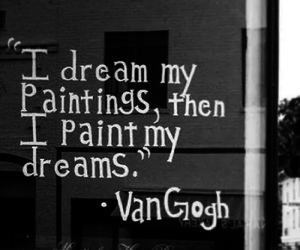 Dream, painting, and quote image