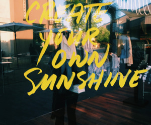 quotes, indie, and sunshine image
