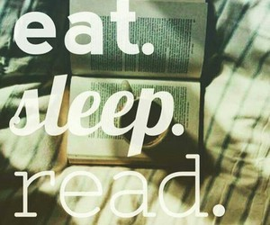 read, sleep, and eat image