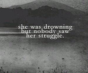 quotes, sad, and struggle image
